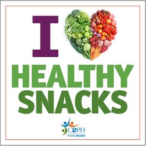 I love healthy snacks CDPH